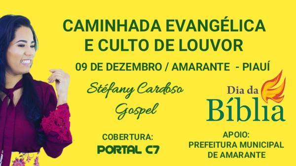 Caminhada Evangélica e Culto de Louvor com Stéfany em Amarante; confira!