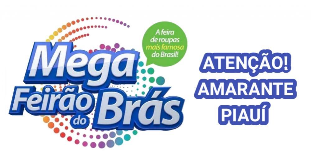 Mega Feirão do Brás pela primeira vez em Amarante, com uma variedade de produtos; veja!